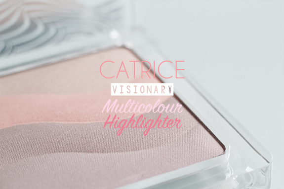 catrice_visionary_multicolour_highlighter01