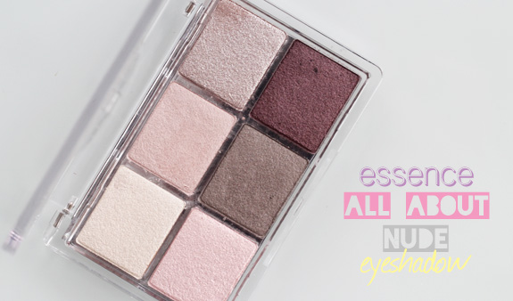 essence_all_about_nude_eyeshadow01