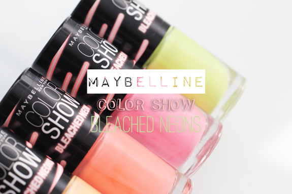 maybelline_color_show_bleached_neons01